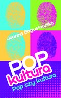 Popkultura - pop czy kultura - ebook